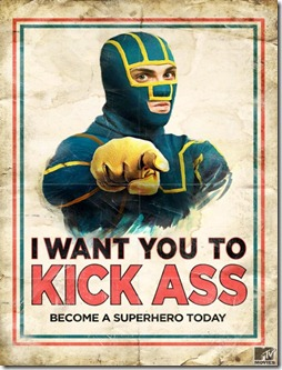 I Want You To Kick Ass: Become a Superhero Today