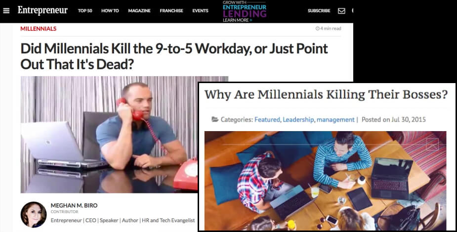 Millennials killing the 9-5 workday. Millennials killing bosses. What's next?!@